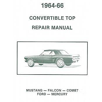 1963 1965 convertible top repair manuals rh falconparts com 1964 Ford Falcon 1965 Falcon Interior